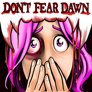 Don't Fear Dawn