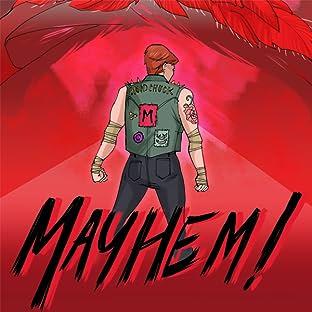 Mayhem!