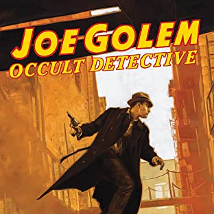 Joe Golem: Occult Detective, Vol. 2