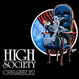 Cerebus, Tome 2: High Society