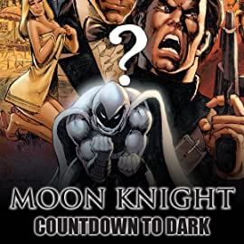 Moon Knight: Countdown to Dark