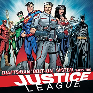 Craftsman Bolt-On System Saves The Justice League