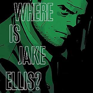 Where Is Jake Ellis?