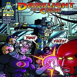 Darklight & Crew