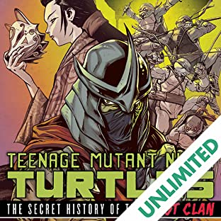 Teenage Mutant Ninja Turtles: Secret History of the Foot Clan