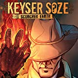 Keyser Soze: Scorched Earth