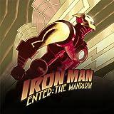 Iron Man: Enter the Mandarin (2007-2008)