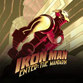 Iron Man: Enter the Mandarin (2007-2008)