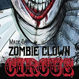 Made Up:  Zombie Clown Circus