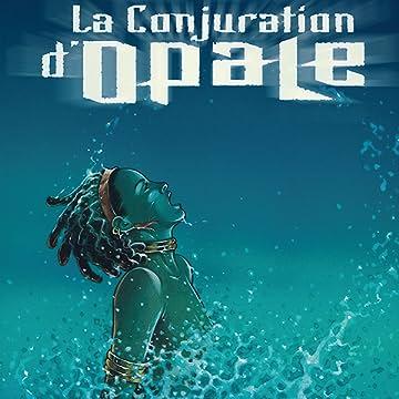 La Conjuration d'Opale