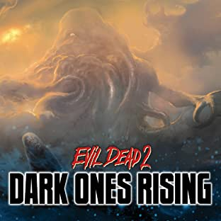 Evil Dead 2: Dark Ones Rising