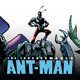 Irredeemable Ant-Man, Vol. 1