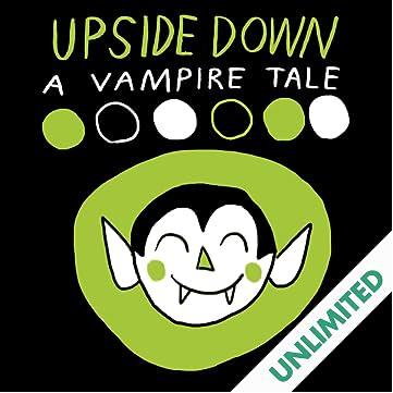 Upside Down: A Vampire Tale