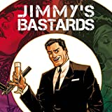 Jimmy's Bastards