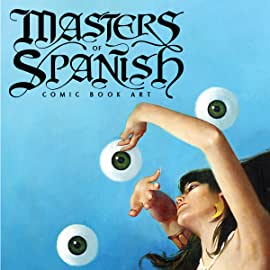 Masters Of Spanish Comic Book Art
