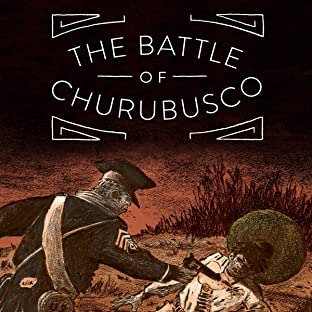The Battle of Churubusco