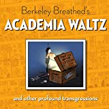 Berkeley Breathed's Academia Waltz & Other Transgressions