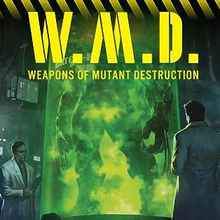 Weapons of Mutant Destruction (2017-)