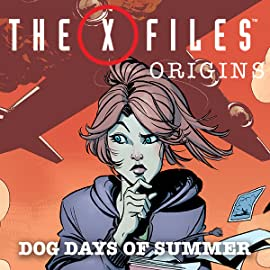 The X-Files: Origins—Dog Days of Summer