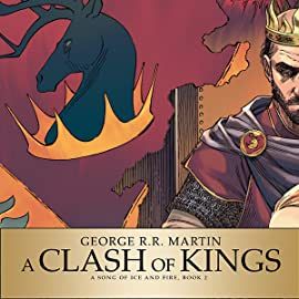 George R.R. Martin's A Clash Of Kings: The Comic Book