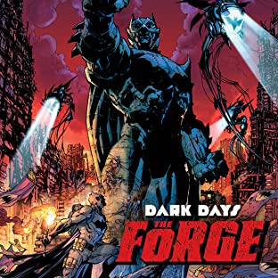 Dark Days: The Forge (2017-)