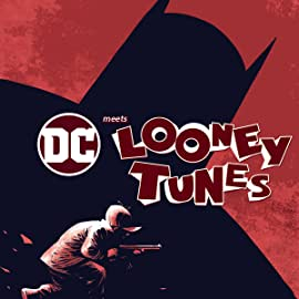 DC Meets Looney Tunes (2017-2018)