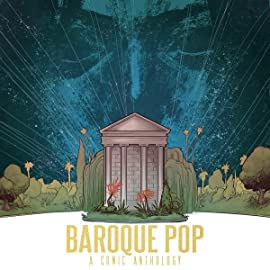 Baroque Pop: A Comic Anthology Inspired by Lana Del Rey