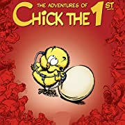 The Adventures of Chick the 1st