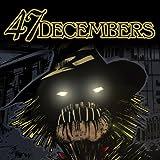 47 Decembers