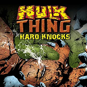 Hulk & Thing: Hard Knocks (2004)