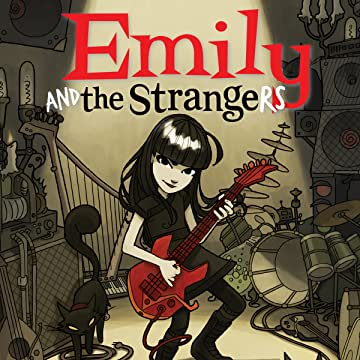 Emily and the Strangers