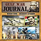 Gulf War Journal, Book One