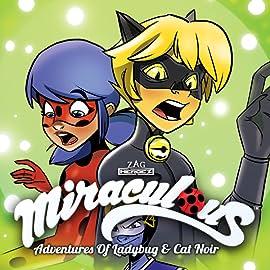 Miraculous: Adventures of Ladybug and Cat Noir.