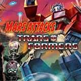 Mars Attacks the Transformers