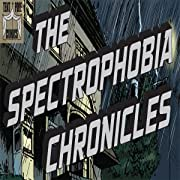 The Spectrophobia Chronicles, Vol. 1: Stealing My Life