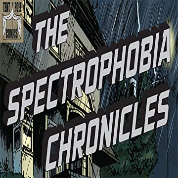 The Spectrophobia Chronicles: Stealing My Life