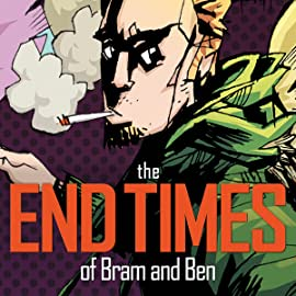 The End Times of Bram & Ben