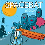 Spacebat and the Fugitives