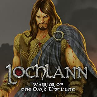Lochlann, Tome 1: Warrior of the Dark Twilight