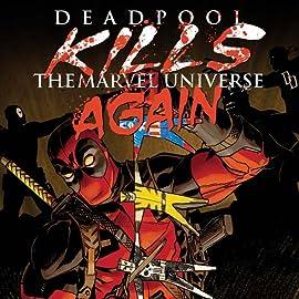 Deadpool Kills The Marvel Universe Again (2017)