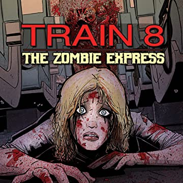 Train 8: The Zombie Express