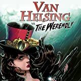 Van Helsing vs. The Werewolf