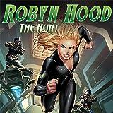 Robyn Hood: The Hunt