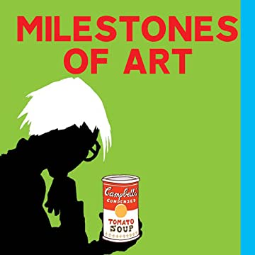 Milestones of Art