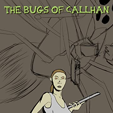 The Bugs Of Callahan
