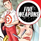 Five Weapons