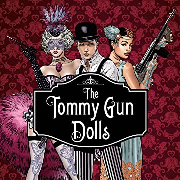 The Tommy Gun Dolls