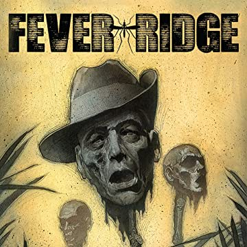 Fever Ridge: A Tale of MacArthur's Jungle War