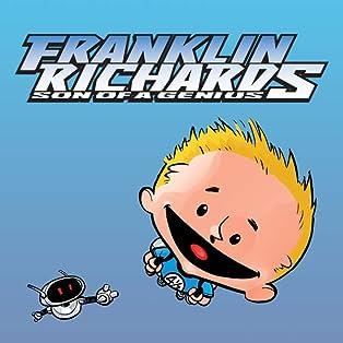 Franklin Richards: Son Of A Genius (2005)