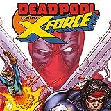 Deadpool Contro X-Force